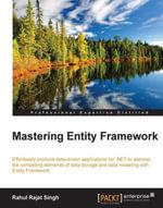 Mastering Entity Framework - Rahul Rajat Singh