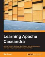 Learning Apache Cassandra - Brown   Mat