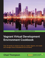 Vagrant Virtual Development Environment Cookbook - Thompson   Chad