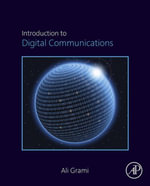 Introduction to Digital Communications - Ali Grami