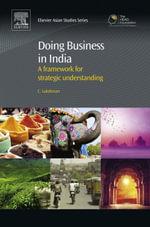 Doing Business in India : A Framework for Strategic Understanding - Chandrashekhar Lakshman