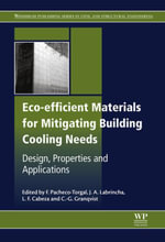 Eco-efficient Materials for Mitigating Building Cooling Needs : Design, Properties and Applications