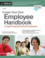 Create Your Own Employee Handbook : A Legal & Practical Guide for Employers - Lisa Guerin