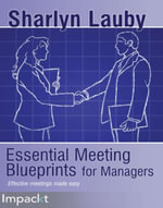 Essential Meeting Blueprints for Managers - Lauby Sharlyn