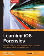 Learning iOS Forensics - Epifani   Mattia