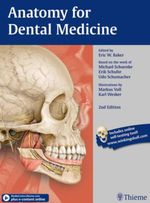 Anatomy for Dental Medicine - Eric W. Baker