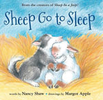 Sheep Go to Sleep - Nancy E. Shaw