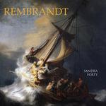 Rembrandt - Sandra Forty