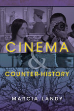 Cinema and Counter-History - Marcia Landy