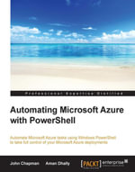 Automating Microsoft Azure with PowerShell - Chapman  John