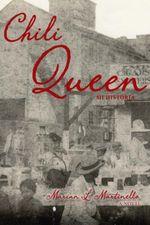 Chili Queen : Mi historia - Marian L. Martinello