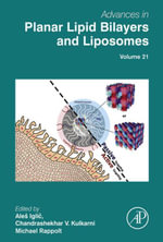 Advances in Planar Lipid Bilayers and Liposomes