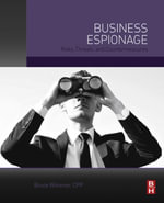 Business Espionage : Risks, Threats, and Countermeasures - CPP, Bruce Wimmer
