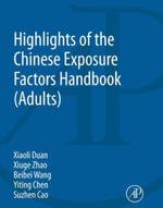 Highlights of the Chinese Exposure Factors Handbook - Xiaoli Duan