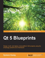 Qt 5 Blueprints - Huang   Symeon