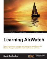Learning AirWatch - Dunkerley   Mark