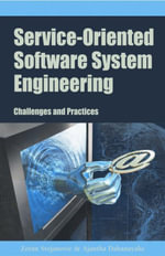 Service-Oriented Software System Engineering : Challenges and Practices