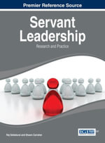 Servant Leadership : Research and Practice