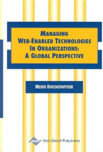 Managing Web-Enabled Technologies in Organizations : A Global Perspective