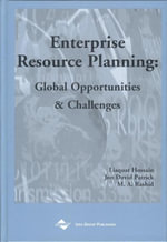 Enterprise Resource Planning : Global Opportunities and Challenges