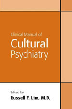 Clinical Manual of Cultural Psychiatry