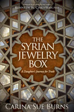 The Syrian Jewelry Box : A Daughter's Journey for Truth - Carina Sue Burns