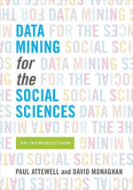 Data Mining for the Social Sciences : An Introduction - Paul Attewell