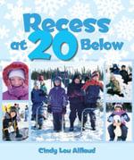 Recess at 20 Below - Cindy Lou Aillaud