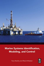 Marine Systems Identification, Modeling and Control - Tony Roskilly
