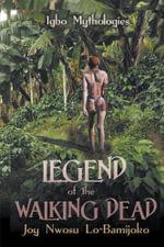 Legend of the Walking Dead - Joy Nwosu Lo-Bamjoko
