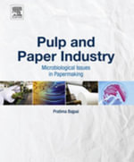 Pulp and Paper Industry : Microbiological Issues in Papermaking - Pratima Bajpai