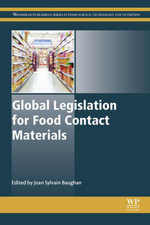 Global Legislation for Food Contact Materials : Processing, Storage and Packaging