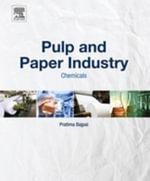 Pulp and Paper Industry : Chemicals - Pratima Bajpai