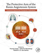 The Protective Arm of the Renin Angiotensin System (RAS) : Functional Aspects and Therapeutic Implications