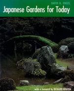 Japanese Gardens for Today - David Engel