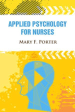 Applied Psychology for Nurses - Mary F. Porter