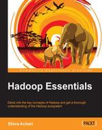 Hadoop Essentials - Achari   Shiva