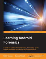 Learning Android Forensics - Tamma   Rohit