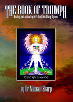 The Book of the Triumph of Spirit : Healing and Activating with the Halo/Sharp Deck - Michael Sharp