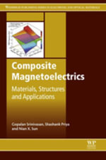 Composite Magnetoelectrics : Materials, Structures, and Applications - G Srinivasan