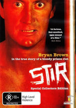Stir : In The True Story Of A Bloody Prison Riot - Bryan Brown