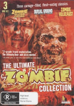 The Ultimate Zombie Collection : Three Carnage-Filled, Flesh-Eating Classics