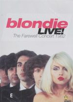 Blondie Live : The Farewell Concert 1982 - Debbie Harry