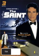 The Saint : Six Complete Feature Length Episodes - Simon Dutton