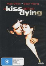 A Kiss Before Dying - Matt Dillon