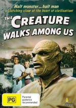 The Creature Walks Among Us : Half Monster... Half Man - A Clutching Claw At The Heart Of Civilisation  - Jeff Morrow