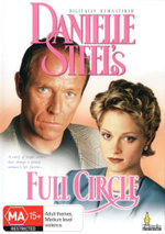 Full Circle : A Story Of Tragic Events That Change A Young Woman's Life Forever... - Teri Polo