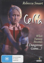 Celia : When Fantasy Becomes A Dangerous Game...! - Rebecca Smart