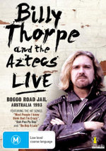 Billy Thorpe And The Aztecs Live : Boggo Road 1993 - Billy Thorpe and the Original Aztecs