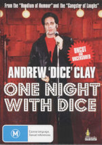 One Night With Dice : Uncut And Uncensored - Andrew 'Dice' Clay